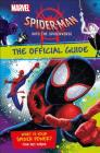 Marvel Spider-Man Into the Spider-Verse The Official Guide Cover Image