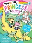 Welcome to Wagmire (Itty Bitty Princess Kitty #7) Cover Image