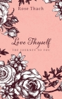 Love Thyself: The Journey to You Cover Image