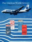 Pan American World Airways: Images of a Great Airline Cover Image