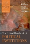 The Oxford Handbook of Political Institutions (Oxford Handbooks) Cover Image