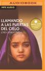 Llamando Las Puertas del Cielo (Narración En Castellano): Premio Edebé de Literatura Juvenil 2006 Cover Image