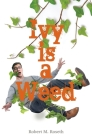 Ivy is a Weed Cover Image