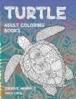 Adult Coloring Books Unique Animals - Thick Lines - Turtle Cover Image