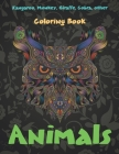 Animals - Coloring Book - Kangaroo, Monkey, Giraffe, Cobra, other Cover Image