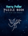 Harry Potter Puzzle Book for Kids and Adults: Maze, Words search, Cryptograms, Cross Words and lots of entertainment (Updated) Cover Image