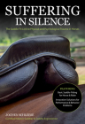 Suffering in Silence: Exploring the Painful Truth: The Saddle-Fit Link to Physical and Psychological Trauma in Horses Cover Image