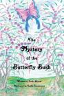 The Mystery of the Butterfly Bush Cover Image