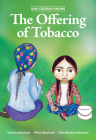 Siha Tooskin Knows the Offering of Tobacco Cover Image