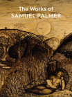 The Works of Samuel Palmer Cover Image
