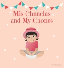 Mis Chanclas and My Chones Cover Image