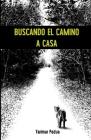 Buscando el Camino a Casa Cover Image