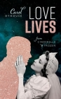 Love Lives: From Cinderella to Frozen Cover Image