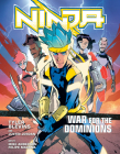 Ninja: War for the Dominions: [A Graphic Novel] Cover Image