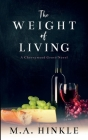 The Weight of Living Cover Image