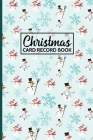 Christmas Card Record Book: A 6 Year Address Organizer Cover Image