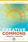 Creative Commons for Educators and Librarians Cover Image