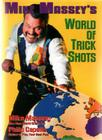 Mike Massey's World of Trick Shots Cover Image
