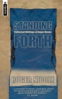 Standing Forth: Collected Writings of Roger Nicole Cover Image