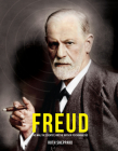 Freud: The Man, the Scientist, and the Birth of Psychoanalysis (Great Thinkers) Cover Image