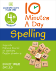 10 Minutes a Day Spelling, 4th Grade: Helps develop strong English skills Cover Image
