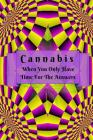 Cannabis: When You Only Have Time For The Answers Cover Image