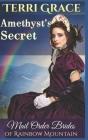 Mail Order Bride: Amethyst's Secret: Inspirational Historical Western Cover Image