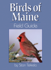 Birds of Maine Field Guide (Bird Identification Guides) Cover Image