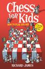Chess for Kids: How to Play and Win Cover Image