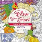 Bless Your Heart Adult Coloring Book: Favorite Southern Sayings Cover Image
