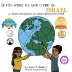 If You Were Me and Lived in...Israel: A Child's Introduction to Cultures Around the World (If You Were Me and Lived In...Cultural #19) Cover Image
