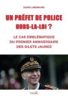 Un Prefet de Police Hors-La-Loi ?: Le cas emblématique du premier anniversaire des Gilets jaunes Cover Image