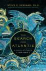 The Search for Atlantis: A History of Plato's Ideal State Cover Image