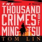 The Thousand Crimes of Ming Tsu Lib/E Cover Image