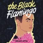 The Black Flamingo Lib/E Cover Image