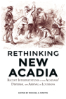 Rethinking New Acadia: Recent Interpretations on the Acadians' Dispersal and Arrival in Louisiana Cover Image
