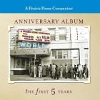 A Prairie Home Companion Anniversary Album Lib/E: The First Five Years Cover Image