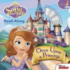 Sofia the First Read-Along Storybook and CD Once Upon a Princess Cover Image
