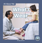What I Wear (All about Me) Cover Image