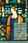 Florence Nightingale on Public Health Care (Collected Works of Florence Nightingale #6) Cover Image