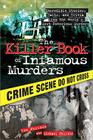 The Killer Book of Infamous Murders: Incredible Stories, Facts, and Trivia from the World's Most Notorious Murders Cover Image