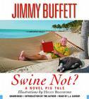 Swine Not?: A Novel Cover Image