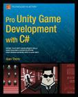 Pro Unity Game Development with C# Cover Image
