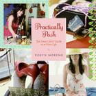 Practically Posh: The Smart Girls' Guide to a Glam Life Cover Image