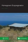 Homegrown Ecopragmatics Cover Image