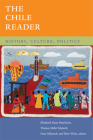 The Chile Reader: History, Culture, Politics (Latin America Readers) Cover Image