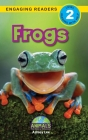 Frogs: Animals That Make a Difference! (Engaging Readers, Level 2) Cover Image