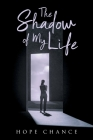 The Shadow of My Life Cover Image