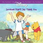 Oh Bother: Someone Didn't Say Thank You Cover Image