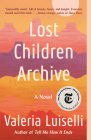 Lost Children Archive: A novel Cover Image
